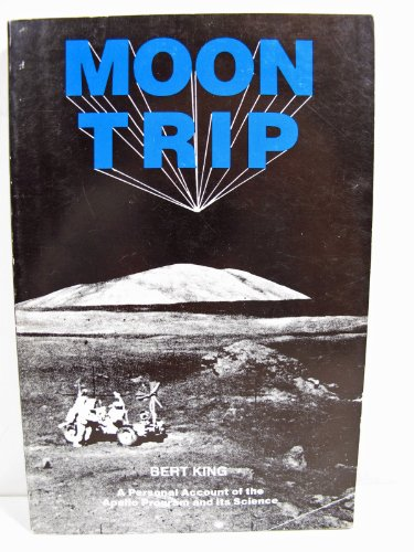 Large book cover: Moon Trip: A Personal Account of the Apollo Program and its Science
