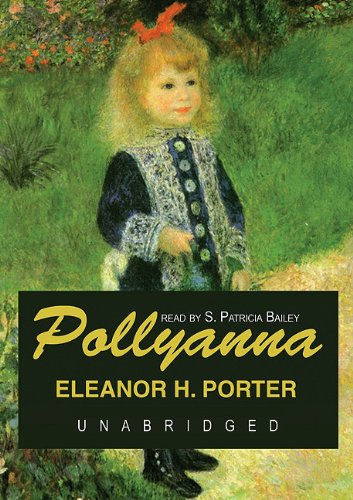 Large book cover: Pollyanna [Audio Book]