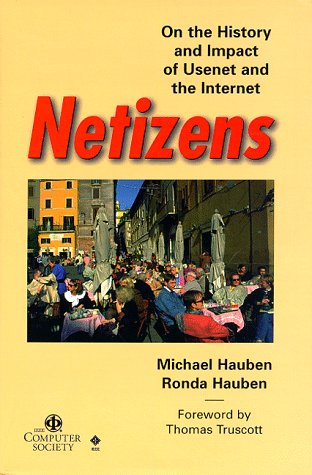 Large book cover: Netizens: On the History and Impact of the Net