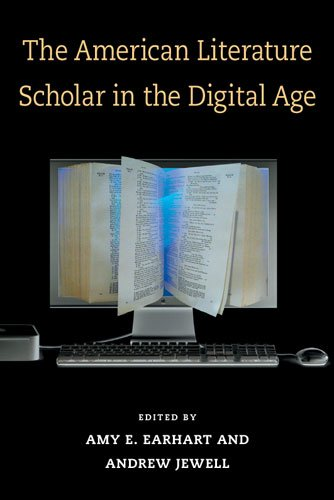 Large book cover: The American Literature Scholar in the Digital Age