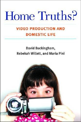Large book cover: Home Truths? Video Production and Domestic Life