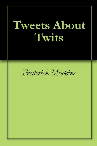 Large book cover: Tweets About Twits