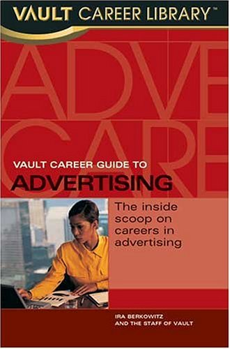 Large book cover: Vault Career Guide to Advertising
