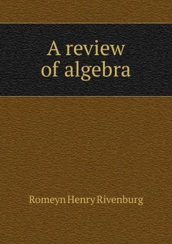 Large book cover: A Review of Algebra