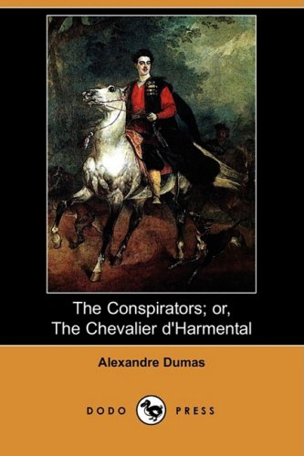 Large book cover: The Conspirators: or, The Chevalier d'Harmental