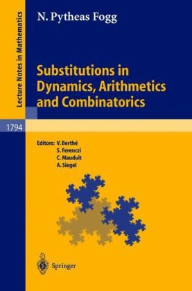 Large book cover: Substitutions in Dynamics, Arithmetics, and Combinatorics