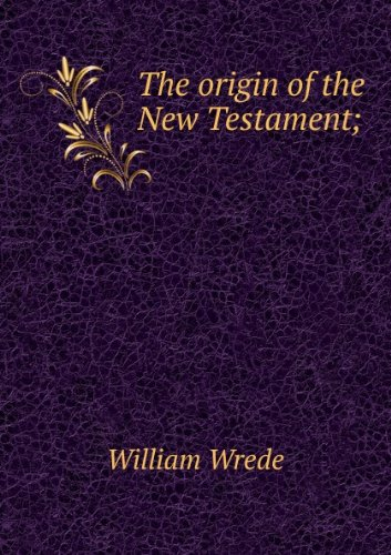 Large book cover: The Origin of the New Testament
