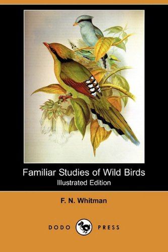 Large book cover: Familiar Studies of Wild Birds