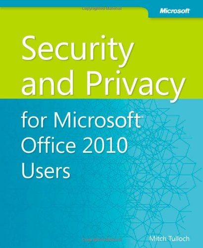 Large book cover: Security and Privacy for Microsoft Office 2010 Users