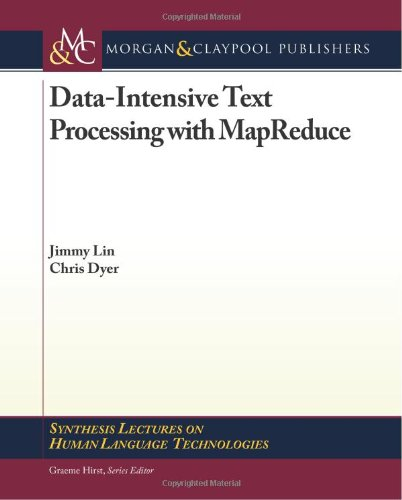 Large book cover: Data-Intensive Text Processing with MapReduce