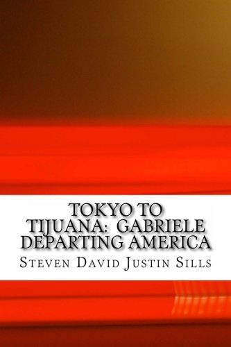 Large book cover: Tokyo to Tijuana: Gabriele Departing America