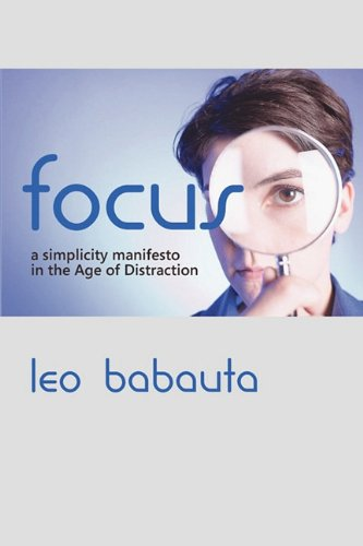 Large book cover: Focus: A simplicity manifesto in the Age of Distraction