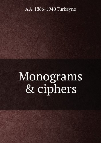 Large book cover: Monograms and Ciphers