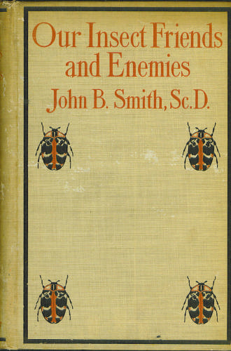Large book cover: Our Insect Friends and Enemies