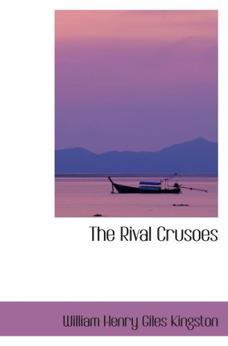 Large book cover: The Rival Crusoes
