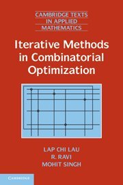 Large book cover: Iterative Methods in Combinatorial Optimization