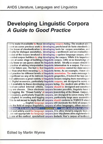 Large book cover: Developing Linguistic Corpora: a Guide to Good Practice