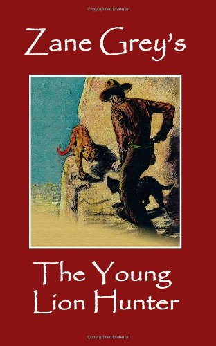 Large book cover: The Young Lion Hunter