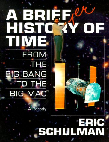 Large book cover: A Briefer History of Time: From the Big Bang to the Big Mac