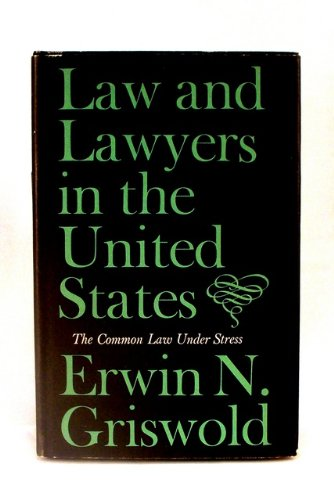 Large book cover: Law and Lawyers in the United States: The Common Law Under Stress