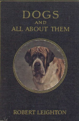 Large book cover: Dogs and All About Them