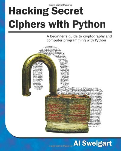 Large book cover: Hacking Secret Ciphers with Python