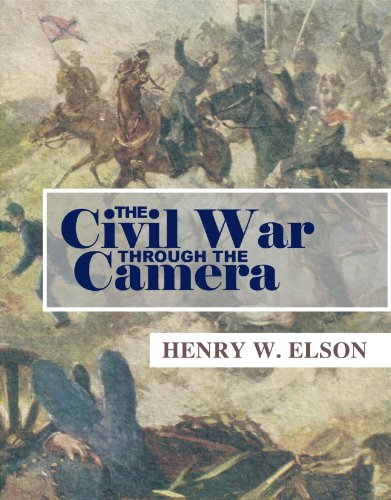 Large book cover: The Civil War Through the Camera