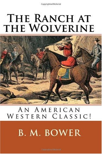 Large book cover: The Ranch at the Wolverine