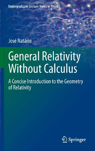 Large book cover: General Relativity Without Calculus