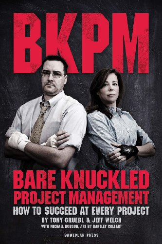 Large book cover: Bare Knuckled Project Management: How to Succeed at Every Project