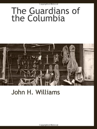 Large book cover: The Guardians of the Columbia