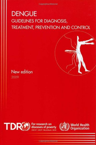 Large book cover: Dengue: Guidelines for Diagnosis, Treatment, Prevention and Control