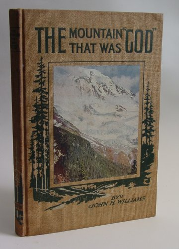Large book cover: The Mountain that was 'God'