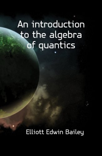 Large book cover: An Introduction to the Algebra of Quantics