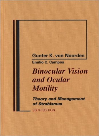 Large book cover: Binocular Vision and Ocular Motility: Theory and Management of Strabismus