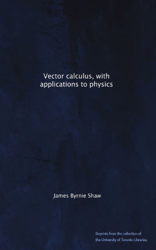 Large book cover: Vector Calculus, with Applications to Physics