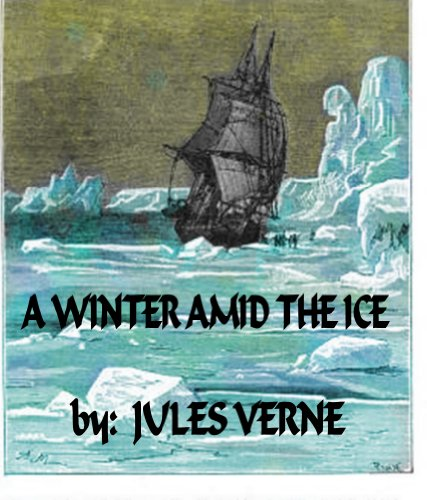 Large book cover: A Winter Amid the Ice