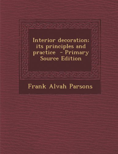 Large book cover: Interior Decoration : Its Principles and Practice