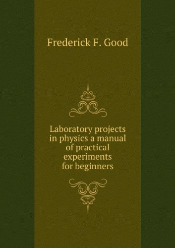 Large book cover: Laboratory projects in physics: a manual of practical experiments for beginners