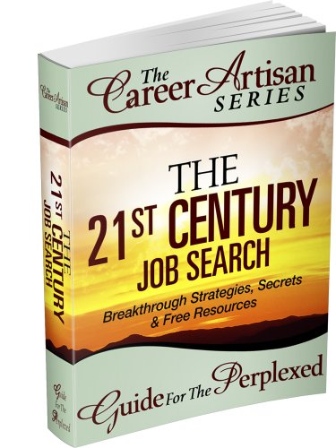 Large book cover: The 21st Century Job Search: Breakthrough Strategies, Secrets and Free Resources