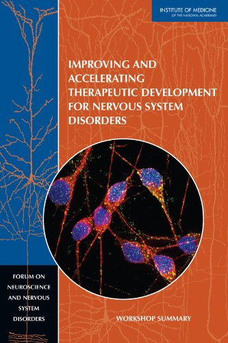 Large book cover: Improving and Accelerating Therapeutic Development for Nervous System Disorders