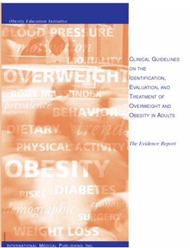 Large book cover: Clinical Guidelines on the Identification, Evaluation, and Treatment of Overweight and Obesity in Adults