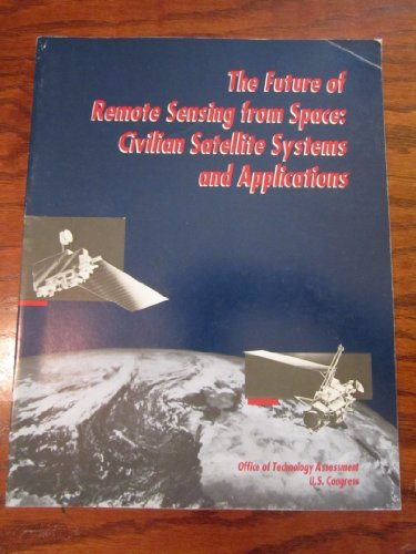 Large book cover: The Future of Remote Sensing From Space
