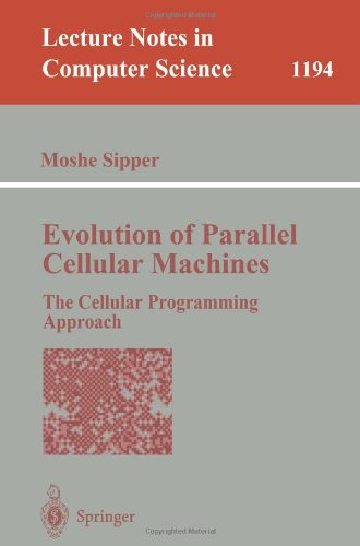 Large book cover: Evolution of Parallel Cellular Machines: The Cellular Programming Approach