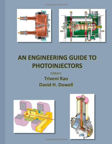 Large book cover: An Engineering Guide To Photoinjectors