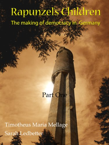 Large book cover: Rapunzel's Children: The making of democracy in Germany
