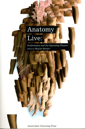 Large book cover: Anatomy Live: Performance and the Operating Theatre