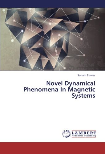 Large book cover: Novel Dynamical Phenomena In Magnetic Systems