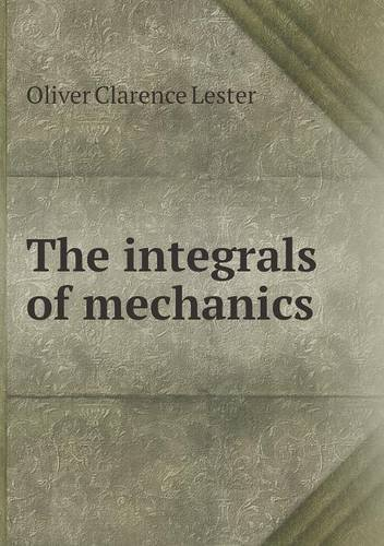 Large book cover: The Integrals of Mechanics