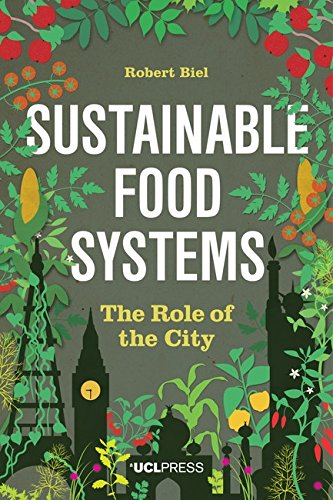 Large book cover: Sustainable Food Systems: The Role of the City